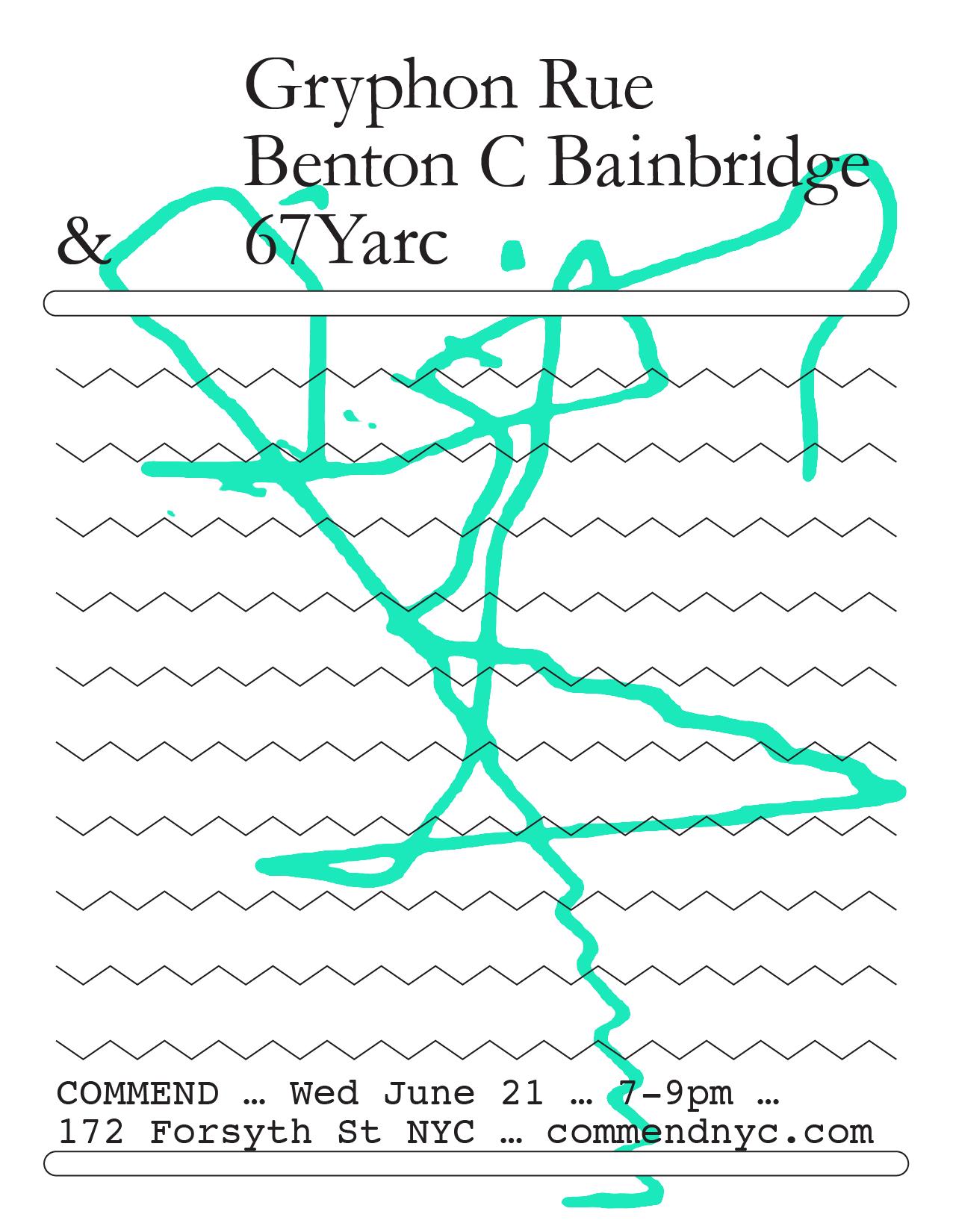 Gryphon Rue & Benton C Bainbridge live at Commend